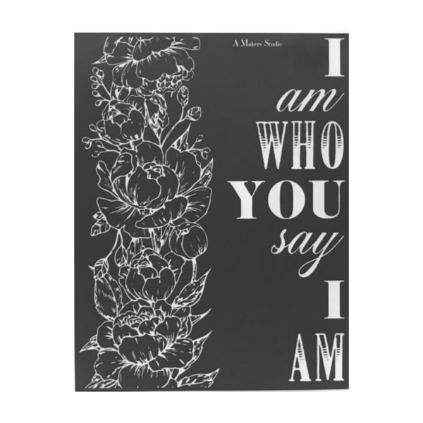 Mesh Stencil with Bible Verse I Am Who You Say I Am