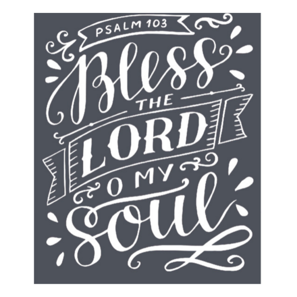 Bless the Lord O My Soul Mesh stencil used for DIY projects